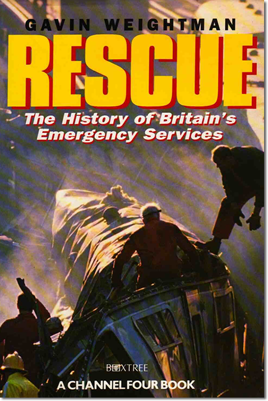 Rescue - The History of Britain's Emergency Services